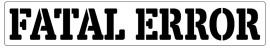 Words Stencil - Fatal Error