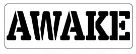 Words Stencil - Awake