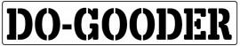 Words Stencil - Do-gooder