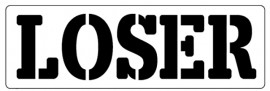 Words Stencil - Loser