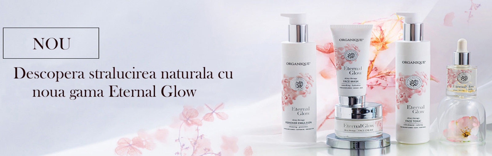 Gama produse cosmetice naturale Eternal Glow