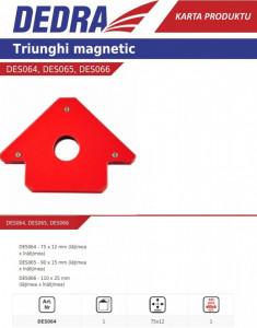 Magnet triunghiular pentru sudura Dedra 110mm x 25mm 45 ° 90 ° 135 °