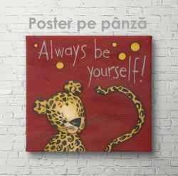 Poster, Fii întotdeauna tu însuți