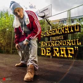 Antrenorul de rap [Album oficial]