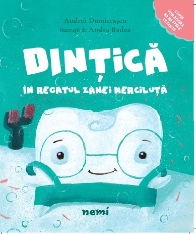 """Cartea educațională pentru copii """"Dințică în Regatul Zânei Merciluță"""""""