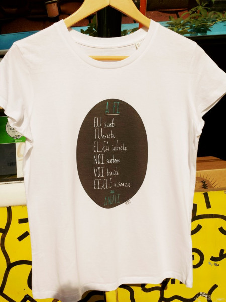 T-Shirt (Her) TO BE (Only in Romanian language)