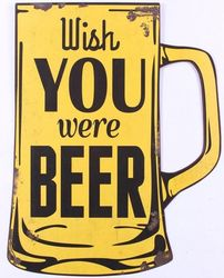 "Semn metalic dreptunghiular 38x48 cm galben ""Wish you were beer"""