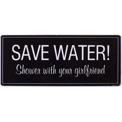 Semn metalic negru 30,5x13 cm Save water, shower...