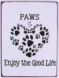 Semn metalic alb 26,5x35 cm Paws to enjoy the good life
