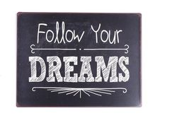 "Semn metalic 26,5 x 35 cm ""Follow your dreams"""