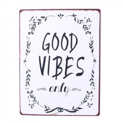 Semn metalic 26,5x35 cm Good Vibes Only