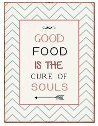 "Semn Metalic 26.5X35cm ""Good Food Is The Cure Of Soul"""