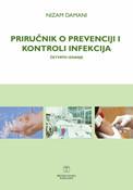 Slika Priručnik o prevenciji i kontroli infekcija Nizam Damani