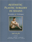 Slika Aesthetic Plastic Surgery in Asians: Principles and Techniques