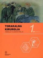 Tomislav Vladović - Relja TORAKALNA KIRURGIJA (3 sveska)