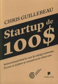 Startup de 100$ - Chris Guillebeanu