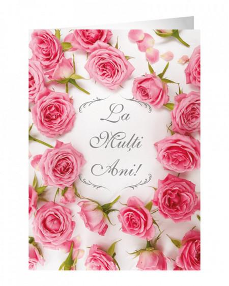 Felicitare aniversara La Multi Ani - Pink Roses