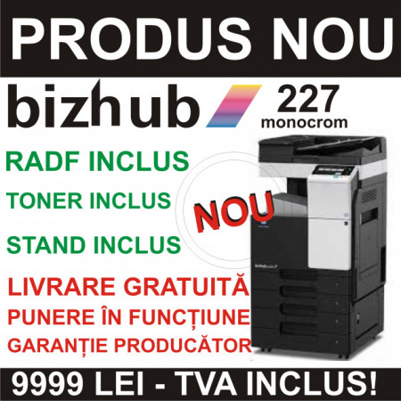 Seria Konica Minolta BizHub 227 Monocrom - NOU - SET COMPLET