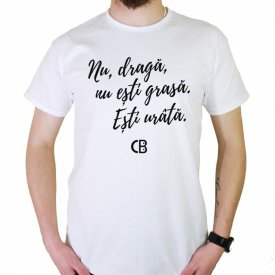 Nu esti grasa Tshirt