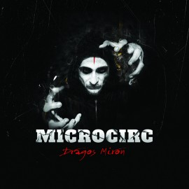 "Dragos Miron - ""Microcirc"" (Sticker + CD gratuit)"