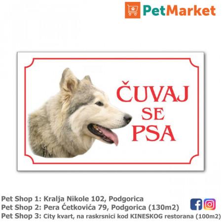 tabla upozorenja haski cuvaj se psa petmarket petshop podgorica crna gora