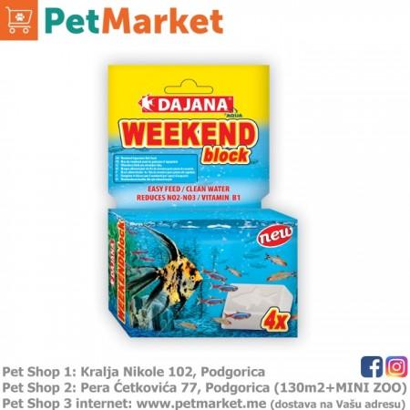 Dajana Pet Weekend Block