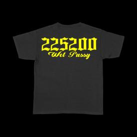 225 WET PUSSY [Tricou] *LICHIDARE DE STOC*