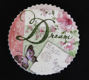 Magnet cu mesaj, Dream