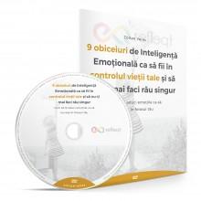9 Obiceiuri de Inteligență Emoțională ca să fii în controlul vieții tale și să nu-ți mai faci rău singur