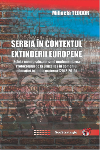 SERBIA IN CONTEXTUL EZXTINDERII EUROPENE