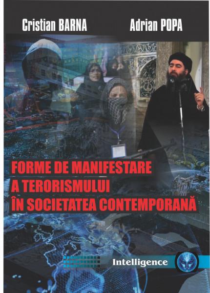 FORME DE MANIFESTARE A TERORISMULUI IN SOCIETATEA CONTEMPORANA