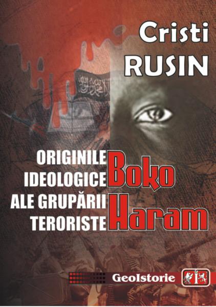 ORIGINILE IDEOLOGICE ALE GRUPARII TERORISTE BOKO HARAM