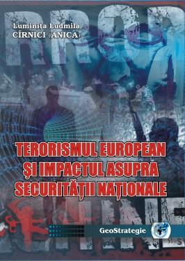 TERORISMUL EUROPEAN ŞI IMPACTUL ASUPRA SECURITĂŢII NAŢIONALE