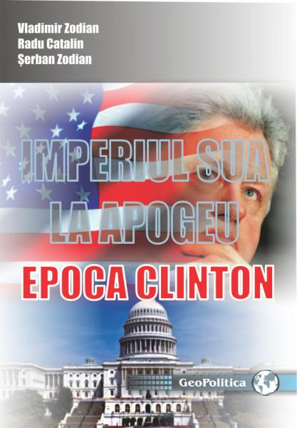 IMPERIUL SUA LA APOGEU. EPOCA CLINTON