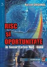 Risc şi oportunitate în Securitatea Naţională