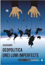 GEOPOLITICA UNEI LUMI IMPERFECTE - competiţie tehnologică şi securitate în mediul privat -