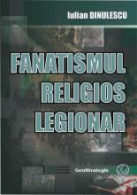 FANATISMUL RELIGIOS LEGIONAR