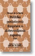 Slika Politika poslušnosti  ETIENNE DE LA BOETIE