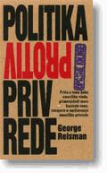 Slika Politika protiv privrede  GEORGE REISMAN