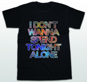 Tonight alone [tricou]