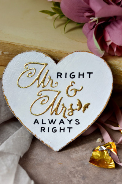 Inimioara magnet decorata cu auriu - Mr Right & Mrs Always Right