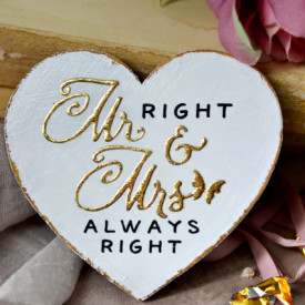 Inimioara magnet Valentine decorata cu auriu - Mr Right & Mrs Always Right