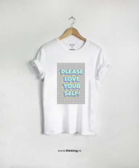 tricou x love your self