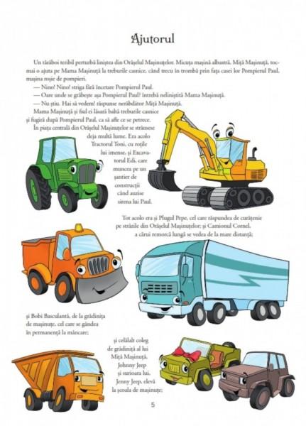 Intamplari din lumea masinutelor. Carte cu povesti.