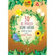 30 de povești despre natură. Volum de povesti bilingv roman-german.