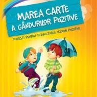Marea carte a gândurilor pozitive.