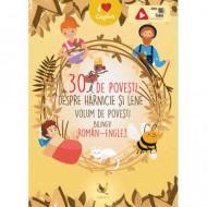 30 de povesti despre harnicie si lene. Volum bilingv roman-englez.